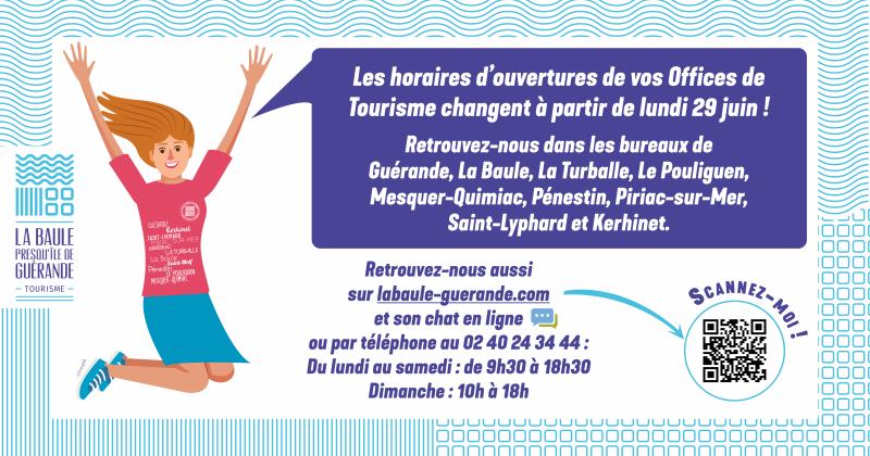 Horaires d'ouverture été 2020 - Office de Tourisme La Baule Presqu'île de Guérande