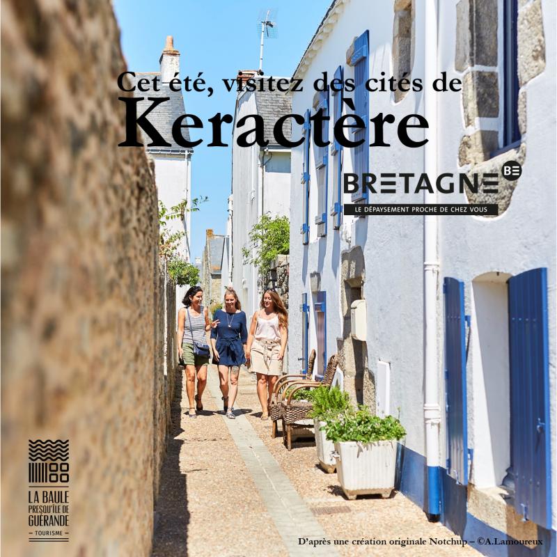 Cet été, visitez des cités de Keractère - © OTI La Baule - Presqu'île de Guérande / CRT Bretagne
